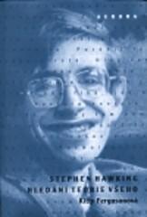 Stephen Hawking - Hledání teorie všeho