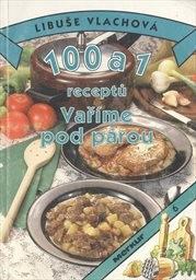 100 a 1 receptů - Vaříme pod párou