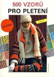 500 vzorů pro pletení