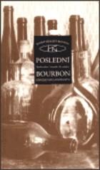 Poslední Bourbon