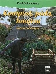 Kompost, půda, hnojení