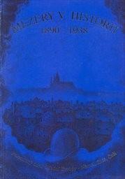 Mezery v historii 1890-1938