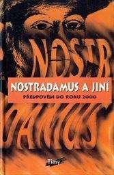 Nostradamus a jiní