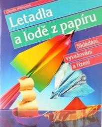 Letadla a lodě z papíru