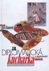Diplomatická kuchařka a společenský rádce