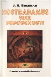 Nostradamus - vize budoucnosti