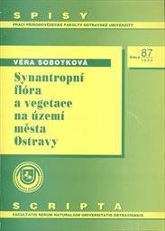 Synantropní flóra a vegetace na území města Ostravy