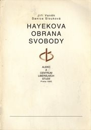 Hayekova obrana svobody