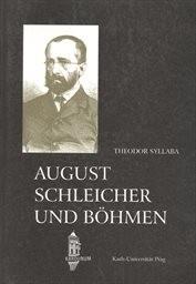 August Schleicher und Böhmen