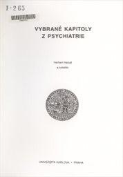 Vybrané kapitoly z psychiatrie