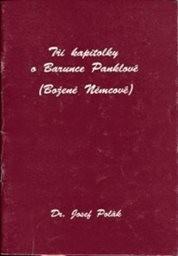 Tři kapitolky o Barunce Panklové (Boženě  Němcové)