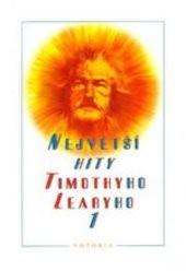 Největší hity Timothyho Learyho                         ([Díl] 1,)