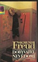 Sigmund Freud - dobyvatel nevědomí