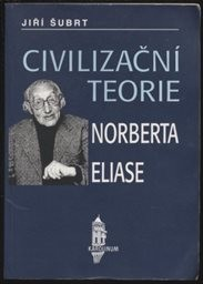 Civilizační teorie Norberta Eliase