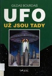 UFO - už jsou tady