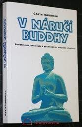 V náručí Buddhy