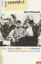 Den, kdy se John setkal s Paulem