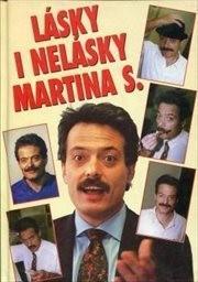 Lásky i nelásky Martina S.