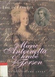 Marie Antoinetta & hrabě Axel Fersen