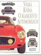 Velká kniha o klasických automobilech
