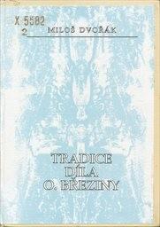 Tradice díla O. Březiny