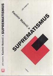 Kazimir Malevič a suprematismus