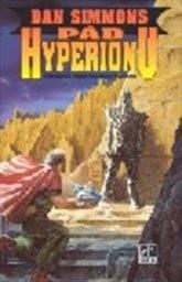 Pád Hyperionu                         (Díl 2)