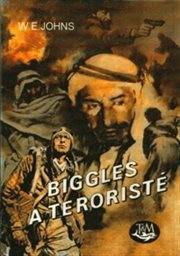 Biggles a teroristé