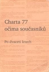 Charta 77 očima současníků