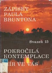 Zápisky Paula Bruntona                         (Sv. 15)