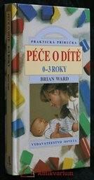 Péče o dítě 0-3 roky