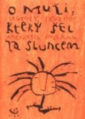O muži, který šel za Sluncem