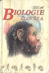 Biologie člověka a úvod do obecné genetiky