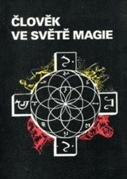 Člověk ve světě magie