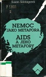 Nemoc jako metafora; AIDS a jeho metafory