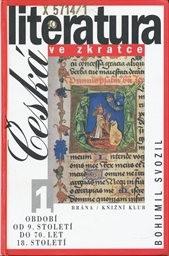 Česká literatura ve zkratce                         ([Díl] 1)