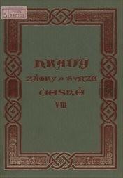Hrady, zámky a tvrze Království českého                         (Díl 8,)