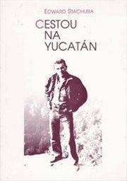 Cestou na Yucatán
