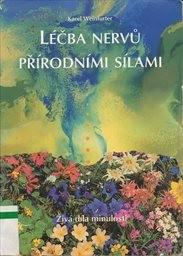 Léčba nervů přírodními silami