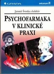 Psychofarmaka v klinické praxi