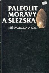 Paleolit Moravy a Slezska