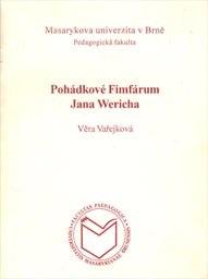 Pohádkové Fimfárum Jana Wericha