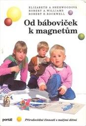 Od báboviček k magnetům