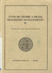 Úvod do teorie a praxe školského managementu                         ([Díl] 2)