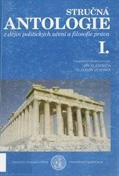 Stručná antologie z dějin politických učení a filosofie práva                         ([Část] 1)