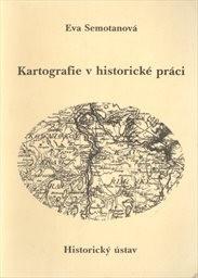 Kartografie v historické práci