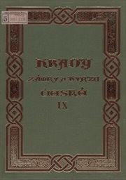 Hrady, zámky a tvrze Království českého                         (Díl 9)