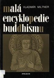 Malá encyklopedie buddhismu