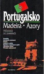 Portugalsko; Madeira; Azory