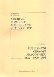Přehled archivních pomůcek a publikací Státního ústředního archivu v Praze                         (Sv. 3)